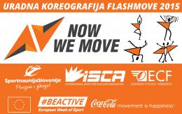 URADNA KOREOGRAFIJA NowWeMOVE FlashMOVE 2015